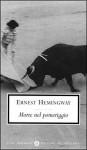 Morte nel pomeriggio - Fernanda Pivano, Ernest Hemingway