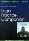 Legal Practice Companion 2003/2004 - Montagu Gerald, Mark Weston, Montagu Gerald
