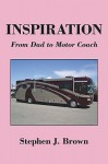 Inspiration: From Dad to Motor Coach - Stephen Brown