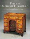 British Antique Furniture: Price Guide and Reasons for Values - John Andrews