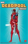 Deadpool Classic, Vol. 1 - Joe Madureira, Rob Liefeld, Ian Churchill, Lee Weeks, Ken Lashley, Ed McGuinness, Fabian Nicieza, Joe Kelly, Mark Waid