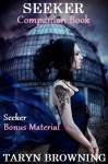 Seeker (Companion Book) - Taryn Browning