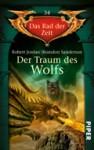 Der Traum des Wolfs - Robert Jordan, Brandon Sanderson, Andreas Decker