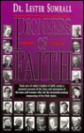 Pioneers of Faith - Lester Sumrall