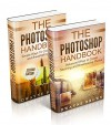 Photography: The COMPLETE Photoshop Box Set For Beginners and Advanced Users (Photography, Photoshop, Digital Photography, Creativity) - Dwayne Brown, Photography