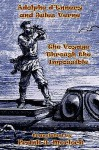 The Voyage Through the Impossible: A Play in Three Acts - Jules Verne, Frank J. Morlock, Adolphe d'Ennery