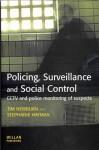Policing, Surveillance Social Control - Tim Newburn, Stephanie Hayman