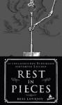 Rest in Pieces: Die unglaublichen Schicksale berühmter Leichen - Bess Lovejoy, Markus Bennemann