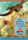 The Golden Slipper: An Ancient Egyptian Fairy Tale (Once Upon a World) - Saviour Pirotta, Alan Marks