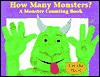How Many Monsters?: A Monster Counting Book - Mara Van Der Meer
