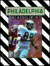 The Philadelphia Eagles (NFL Today) - Richard Rambeck
