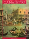 Canaletto and the Venetian Vedutisti - Filippo Pedrocco
