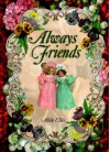 Always Friends - Alda Ellis, Holly Halverson