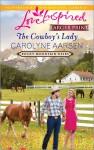 The Cowboy's Lady - Carolyne Aarsen