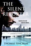 The Silent Reporter - Thomas Fincham