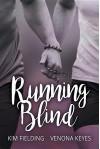 Running Blind - Kim Fielding, Venona Keyes