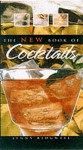 The New Book Of Cocktails - Hilaire Walden