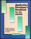 Applications Developer's Handbook for the AS/400 [With Disk] - Michael Otey