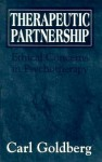 Therapeutic Partnership: Ethical Concerns in Psychotherapy - Carl Goldberg
