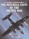 Combat Aircraft 40: PBJ Mitchell Units of the Pacific War - Jerry Scutts