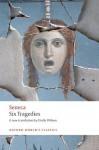 Six Tragedies (Oxford World's Classics) - Emily Wilson