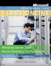 Exam 70-640: Windows Server 2008 Active Directory Configuration with Moac Labs Online Set - MOAC (Microsoft Official Academic Course