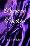 Pyzaono Brothers - Joan Lloyd