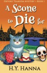 A Scone To Die For (Oxford Tearoom Mysteries ~ Book 1) (Volume 1) - H.Y. Hanna