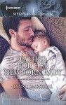 Father for Her Newborn Baby (Cowboys, Doctors...Daddies) - Lynne Marshall