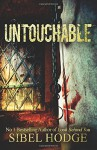 Untouchable - Sibel Hodge