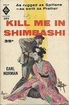 Kill Me in Shimbashi - Earl Norman, Robert Maguire