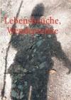 Lebensbr Che, Wendepunkte - Mara Laue