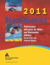 2011 Benchmarking Performance Indicators for Water & Wastewater Utilities - American Water Works Association