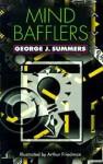 Mind Bafflers - George Summers, Arthur Friedman