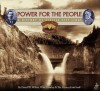 Power for the People: A History of Seattle City Light - David W. Wilma, Walt Crowley, HistoryLink Staff