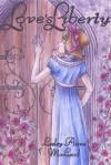 Love's Liberty - Lesley-Anne McLeod