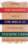 Foundations for Biblical Interpretation: A Complete Library of Tools and References - David S. Dockery