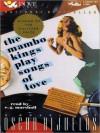 The Mambo Kings Play Songs of Love (MP3 Book) - Oscar Hijuelos, E.G. Marshall
