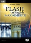 Flash on English for Commerce - Luke Prodromou, Lucia Bellini