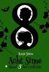 """Acht Sinne: Band 5 der Gefühle (""""8 Sinne"""" Fantasy-Saga 5) - Rose Snow"""