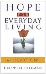 Hope for Everyday Living - Criswell Freeman