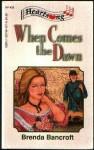 When Comes the Dawn (Heartsong Presents #35) - Brenda Bancroft