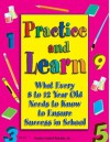 Practice And Learn, Ages 8 12 (Practice & Learn) - Teacher Created Resources