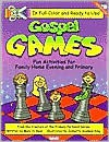 Gospel Games: Fun Activities for Fhe and Primary - Mary H. Ross, Jennette Guymon-King