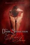 The Dark Seduction of Miss Jane - Amanda McIntyre