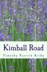 Kimball Road - Timothy Patrick Kirby