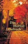 Das Herbstlesebuch. Geschichten Für Lange Herbstabende - Thomas Wolfe, Susan Sontag