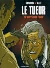 La mort dans l'âme - Luc Jacamon, Matz