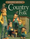 Woodcarving Country Folk - Mike Shipley