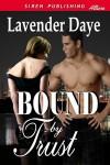 Bound by Trust - Lavender Daye